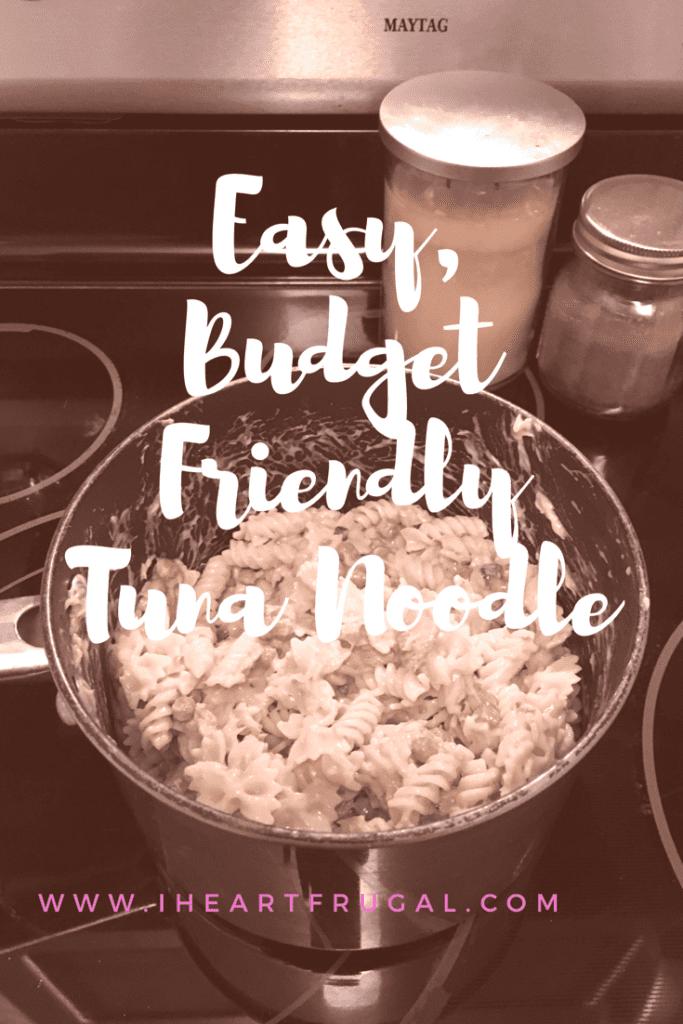 Easy, Budget Friendly Tuna Noodle