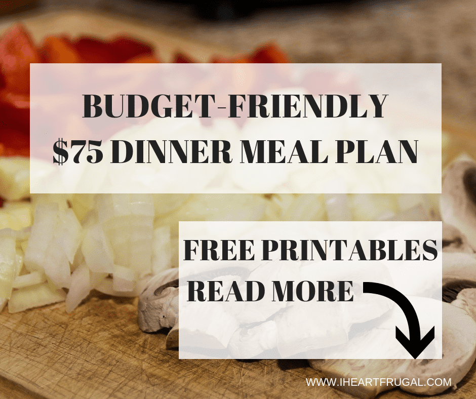 budget friendly two week dinner meal planning under 75 iheartfrugal