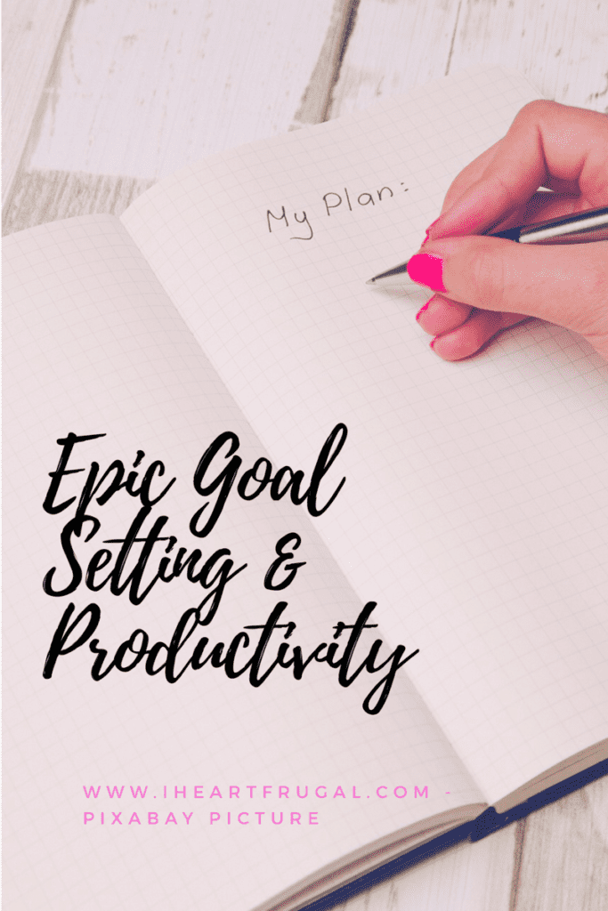 Epic Goal Setting Action Plan