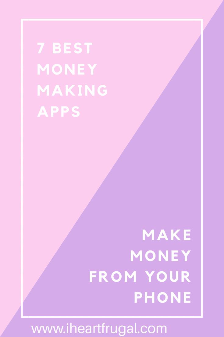 Seven Best Money Making Apps