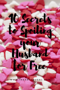 10 Secrets to spoiling your man for free