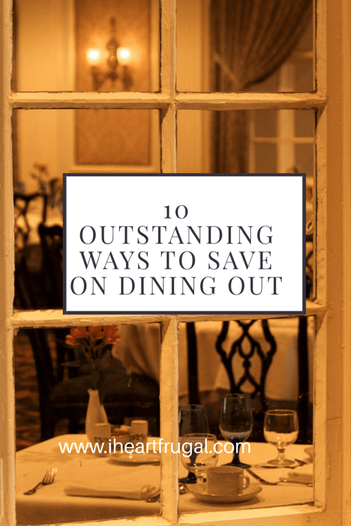 10 Outstanding Ways to Save on Dining Out!