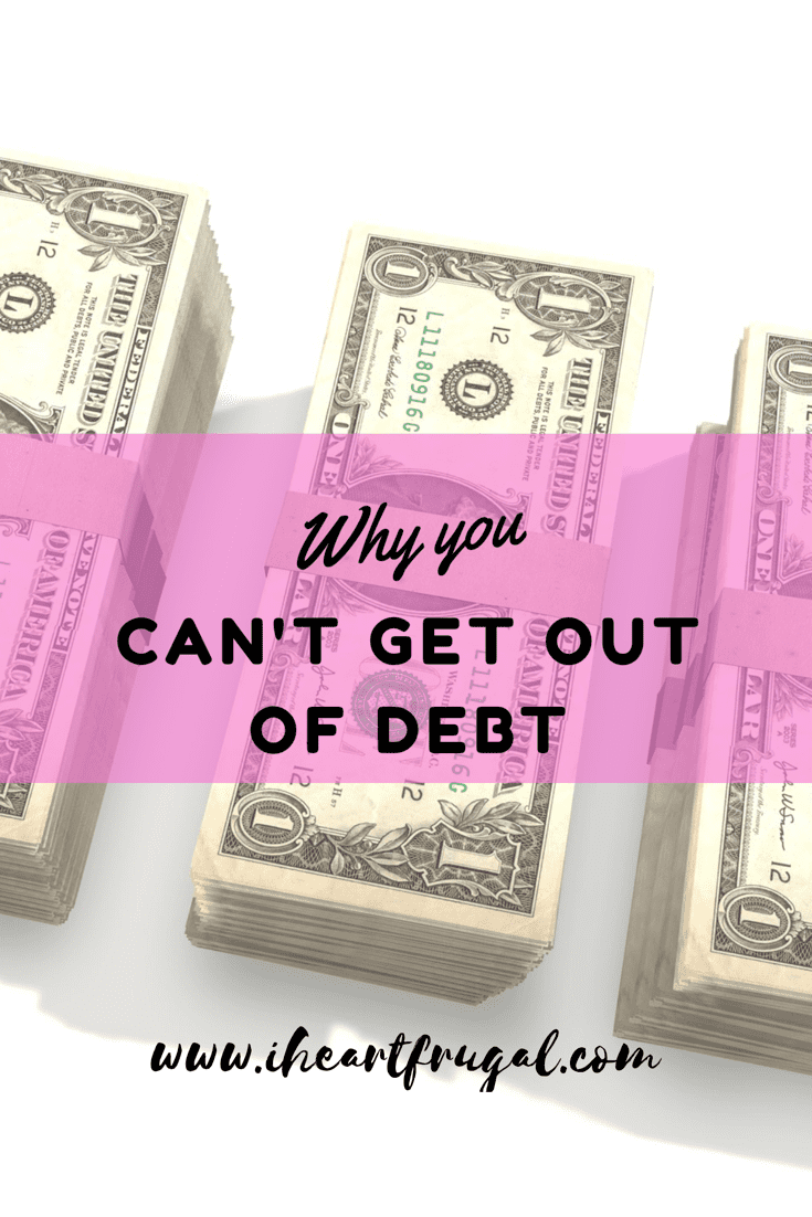 Why You Can't Get Out of Debt