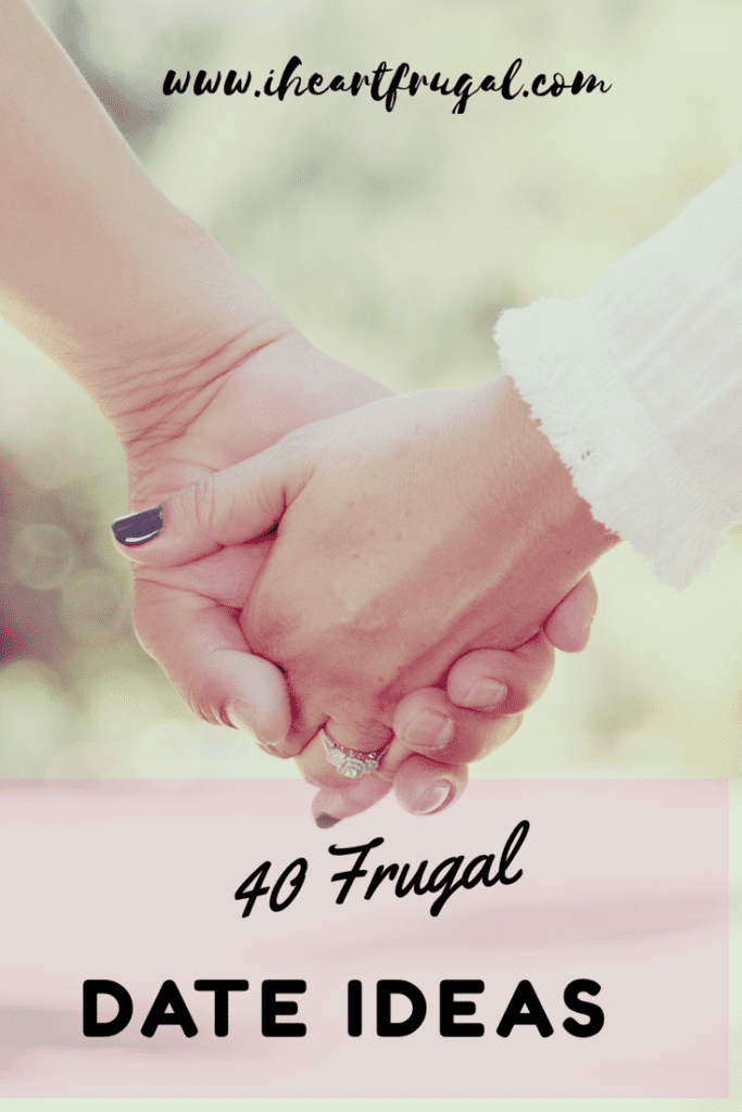 40 Frugal Date Ideas - Start reconnecting with your spouse today.