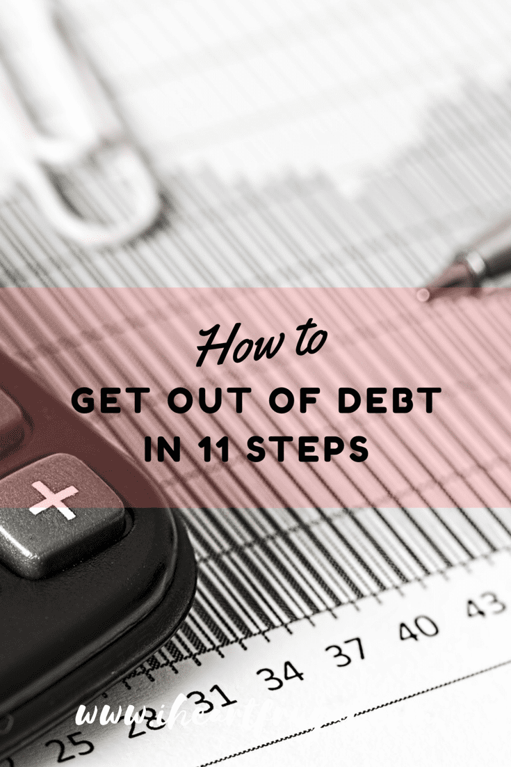 How to Get Out of Debt in 11 Steps