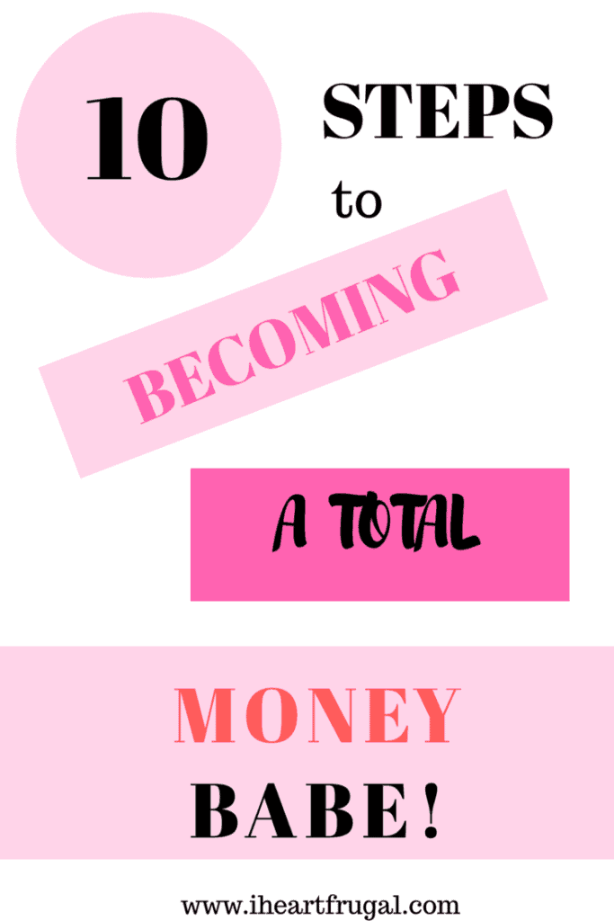 10 Steps to Becoming a Total Money Babe