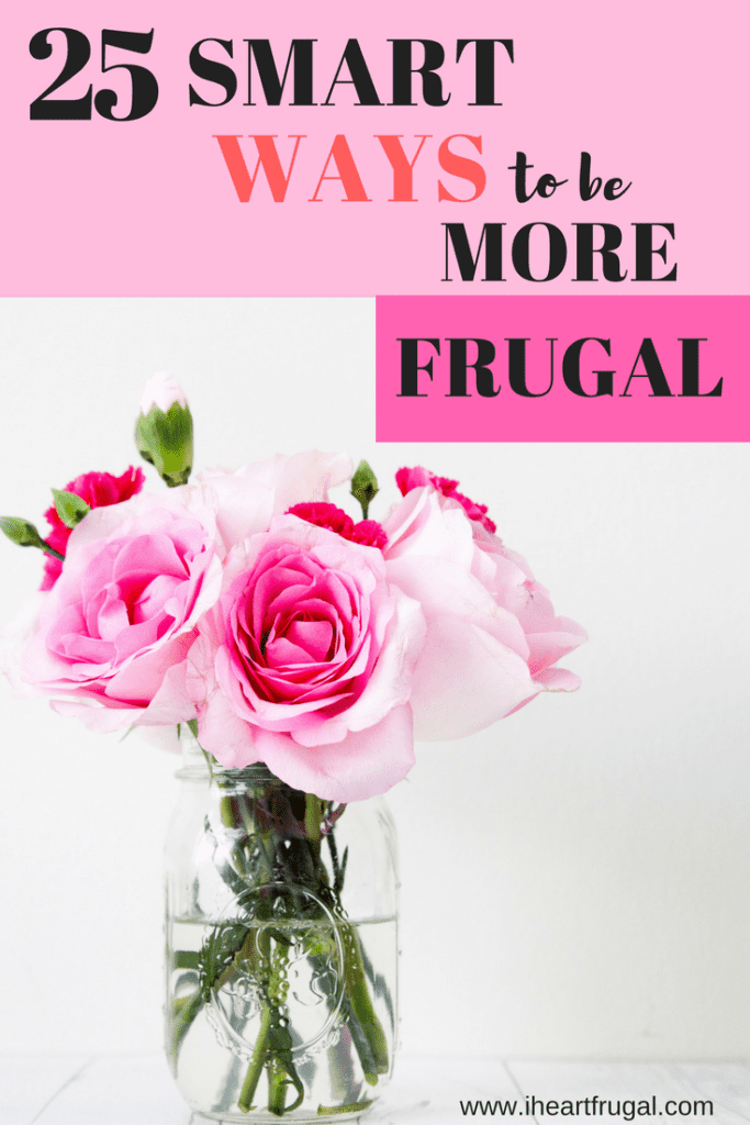 25 Ways to be Frugal