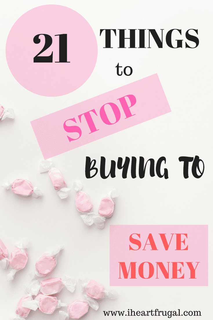 Stop buying these 21 things and save money