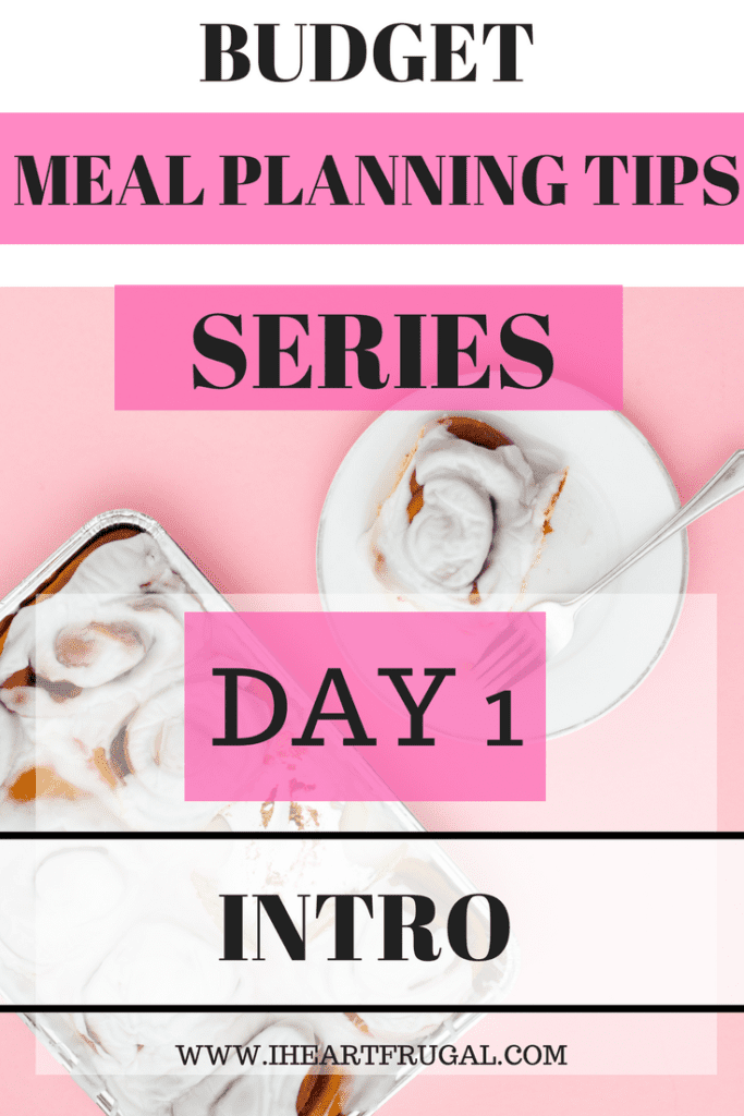 Meal Planning Tips Series - Introduction