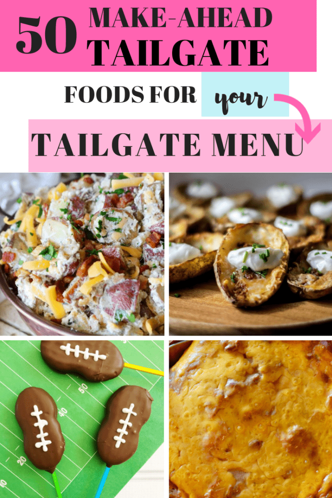 50 Make-Ahead Tailgate Foods for Your Tailgate Menu - Destress your tailgate morning! #football #tailgate #tailgatemenu