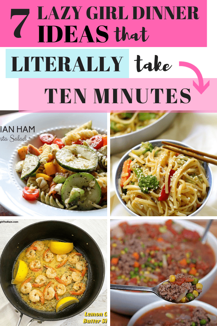 7 Easy Dinners for the Lazy Girl – 10 Minutes
