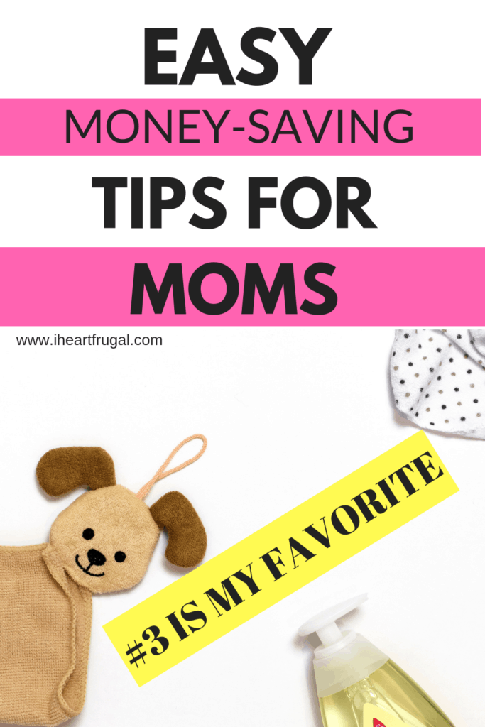 Are you a busy mom looking to save? Try my 25 easy money-saving tips for moms. #savemoney #moneyideas #frugal #family
