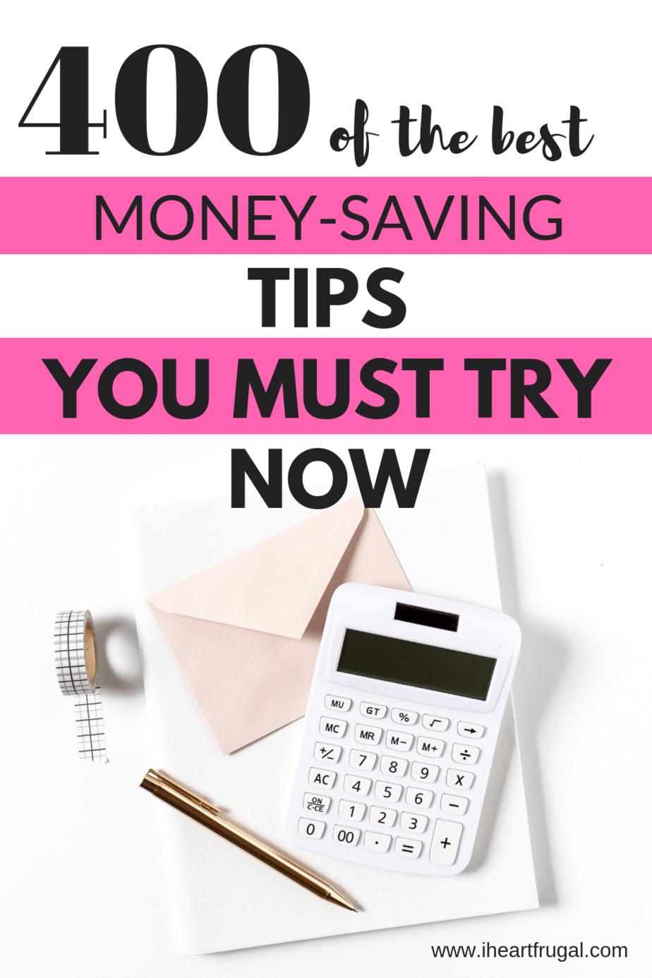 400 Plus Money-Saving Tips to Save Money