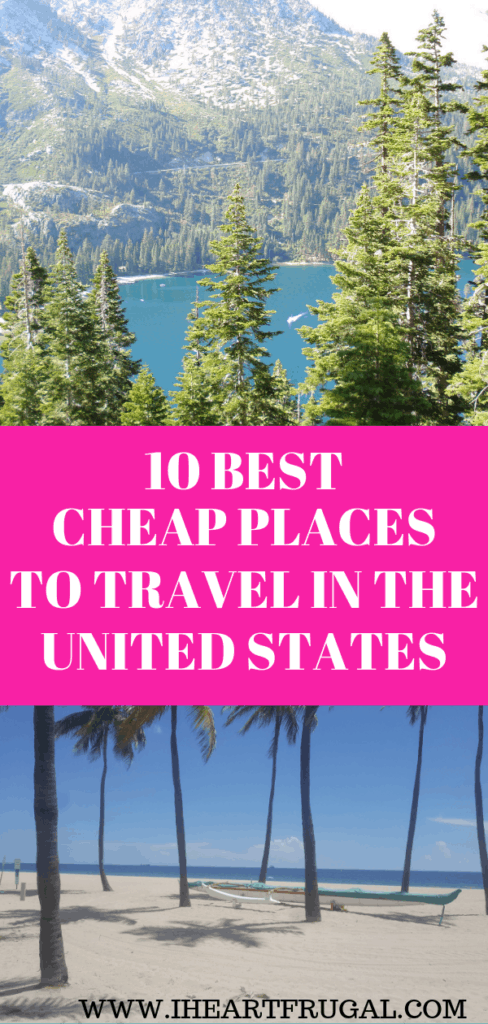 Cheap Places to Travel in the US #savemoney #budgettravel