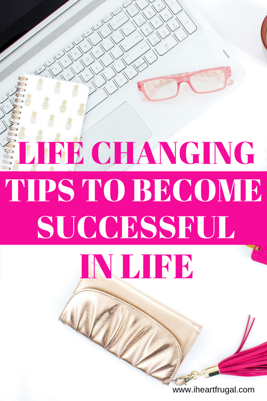 Tips to become successful in life