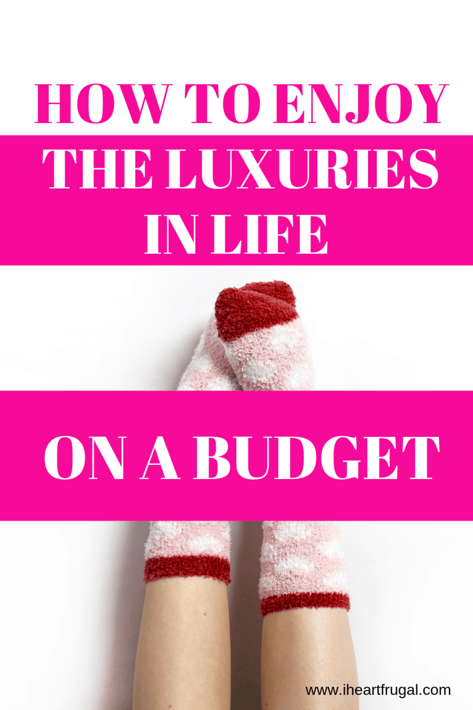 How to enjoy the luxuries in life on a budget