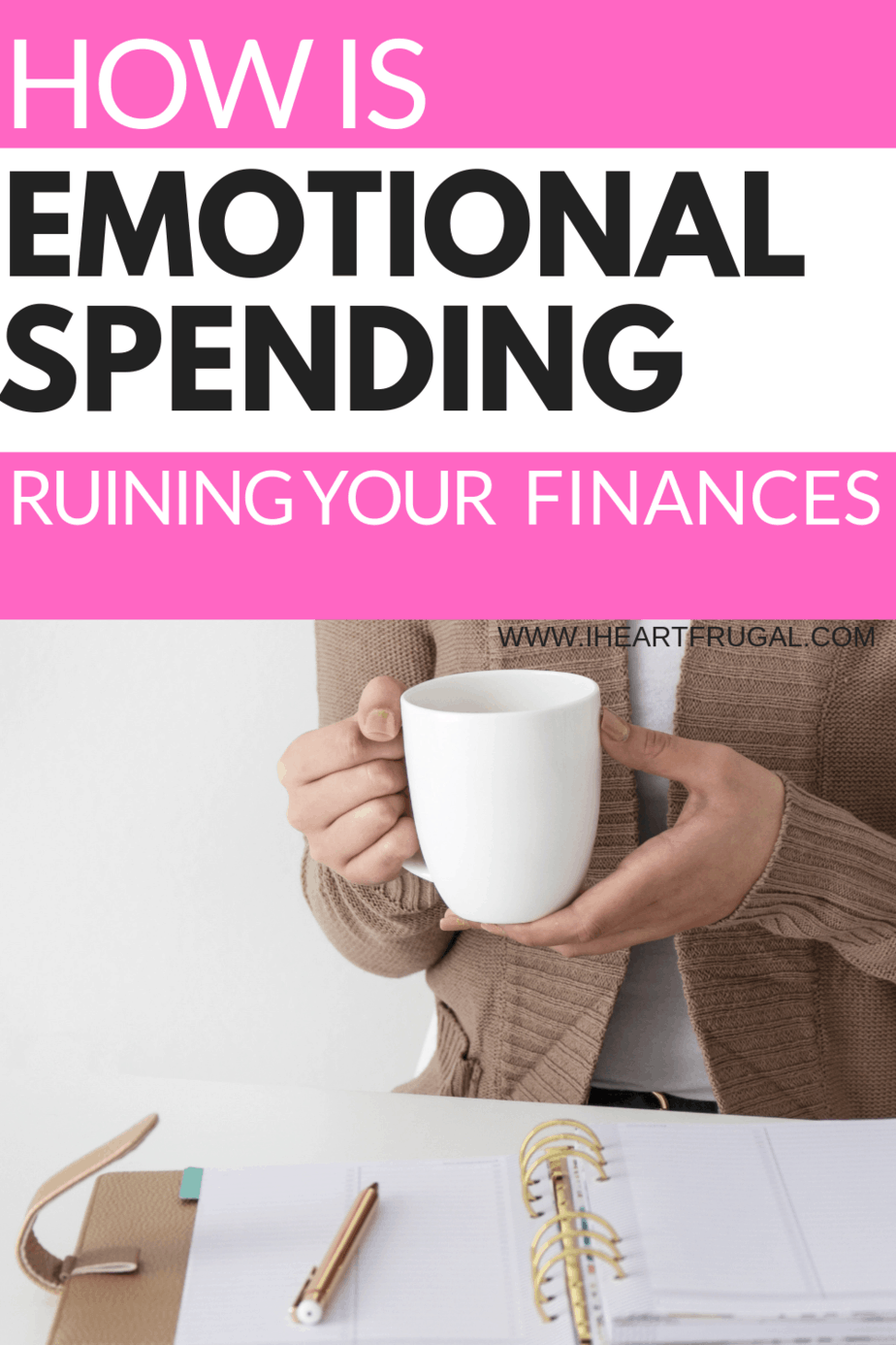 Is Emotional Spending Ruining Your Finances? #personalfinance #savemoney #budgeting