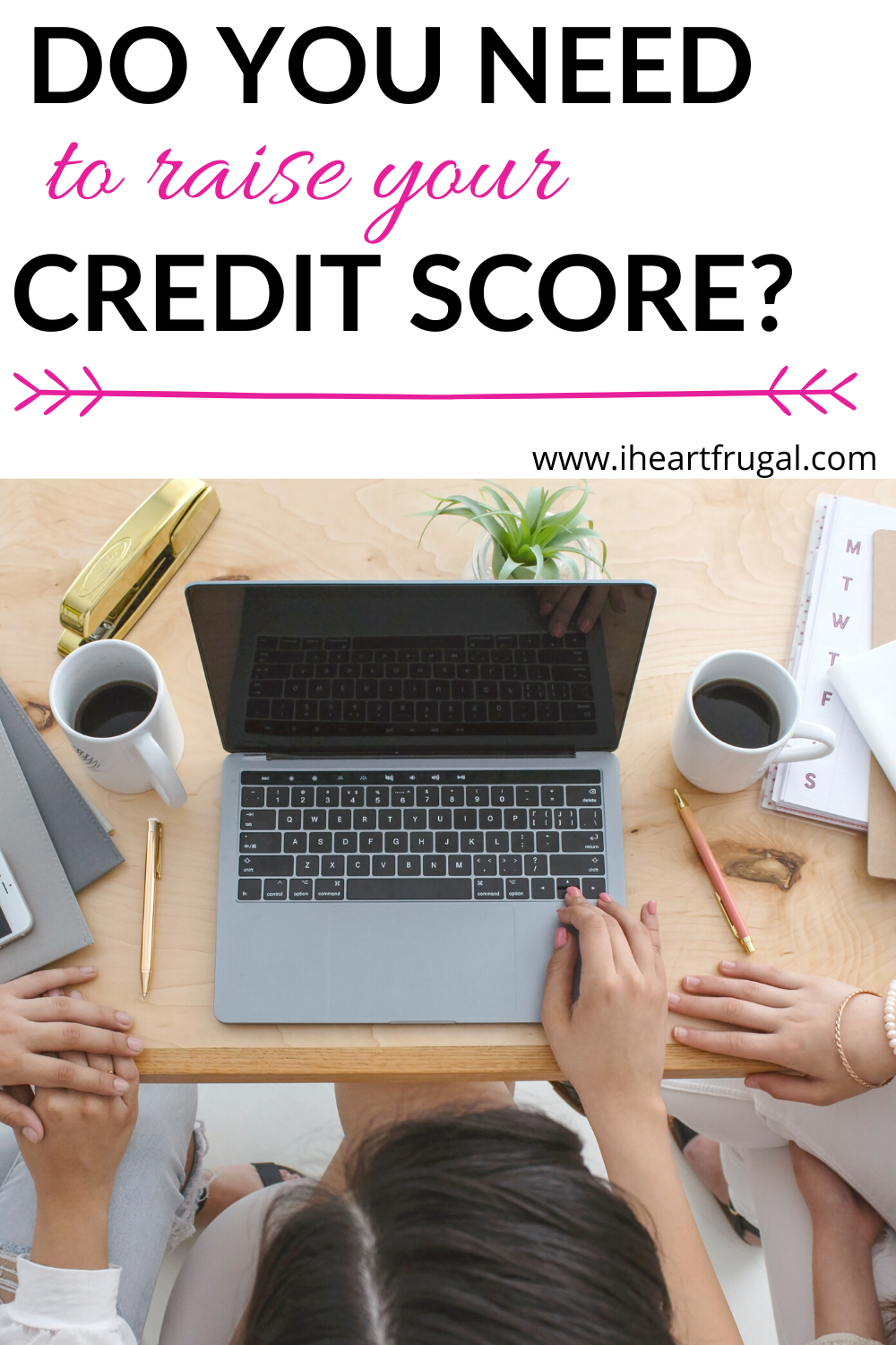 How to Raise Your Credit Score by 200 Points. Are you struggling financially? Do you need to repair your credit score? This post will help you learn how to raise your credit score and get your personal finances in order. #personalfinances #creditrepair #finances #budgets