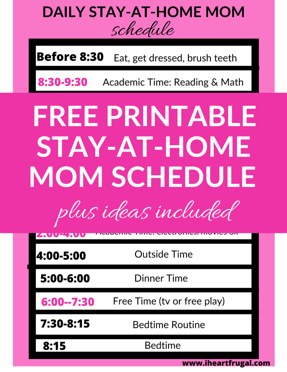 Are you searching for a daily stay-at-home mom schedule to help you stay sane? This schedule gives you kids academic ideas, kids free-time ideas and kids outside time ideas! Check it out and make your mom day run more smoothly! #stayathomemomideas #momlife #freeprintable