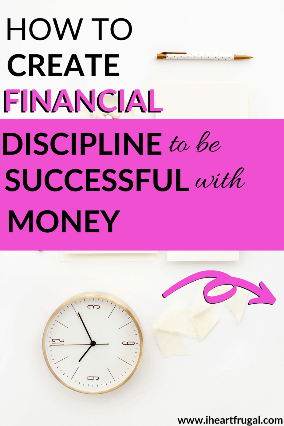 Financial discipline: Do you need more discipline in your life? Financial discipline is important to creating a diy budget and sticking to it. Financial success is in your reach. #personalfinance #moneytips #savemoney