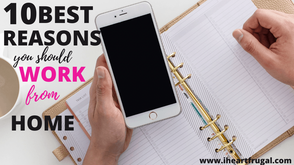 10 Best Reasons You Should Work From Home #workromhome