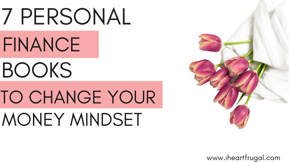 Personal Finance Books to Change Your Money Mindset