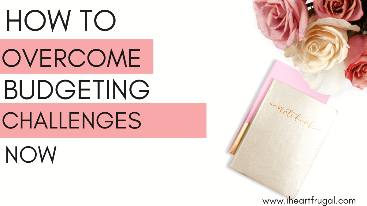 How to Overcome Budgeting Challenges