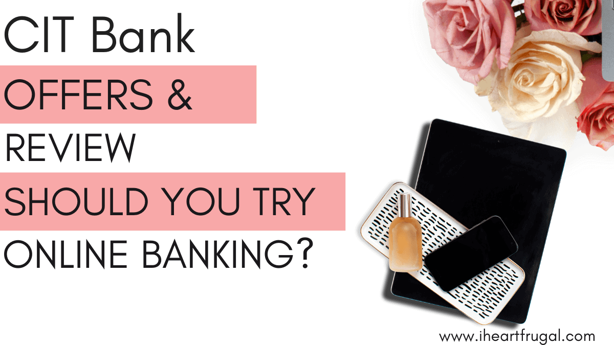 Cit Bank Offers