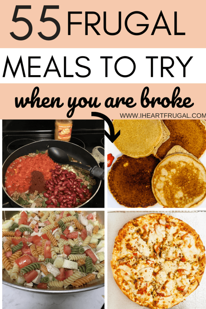 Frugal Meals to try When You Are Broke - Are you ready to save money on food? Try these cheap and frugal meals to help you save more money. #frugal