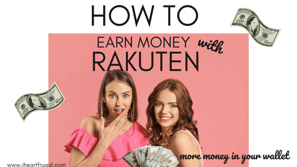 How to Earn Money Using Rakuten
