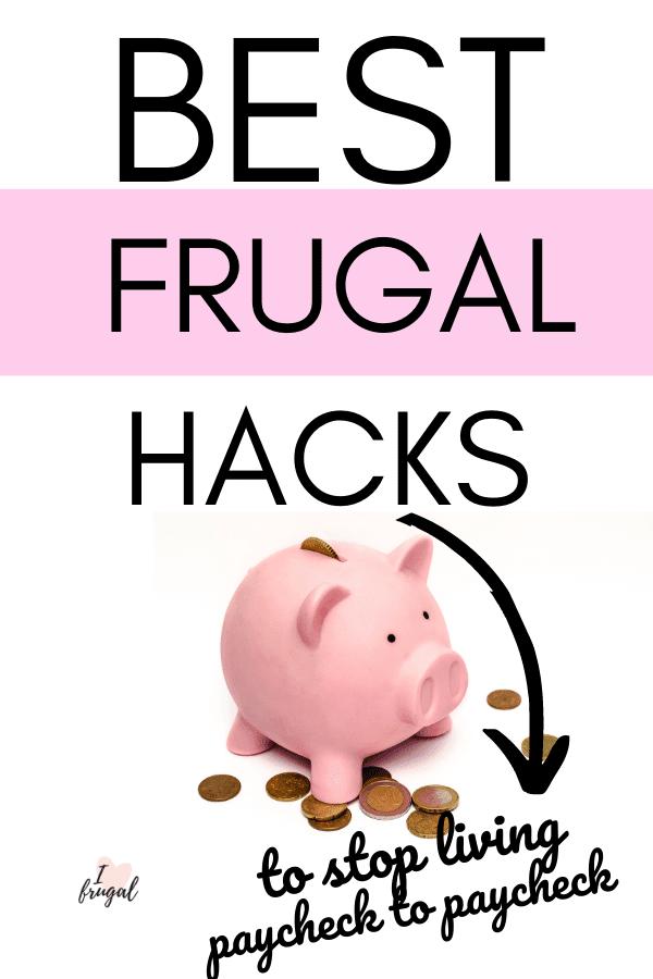 Best Frugal Hacks to Stop Being Broke