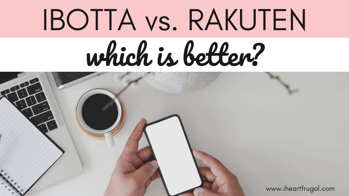 Ibotta vs. Rakuten - Which is Better?