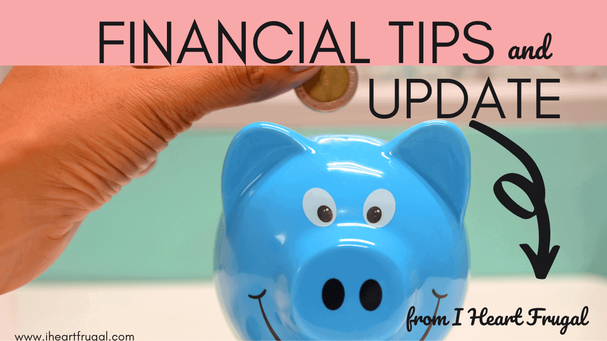 Financial Tips and Update