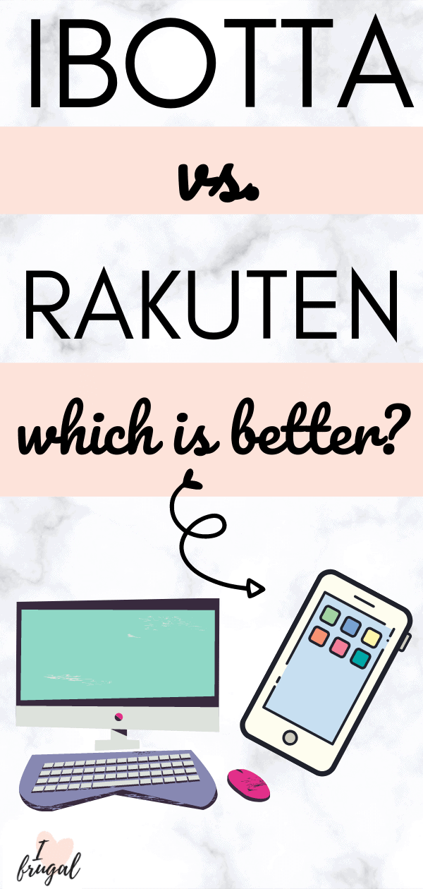 Ibotta vs. Rakuten - Which is Better? - words - computer and cell phone picture