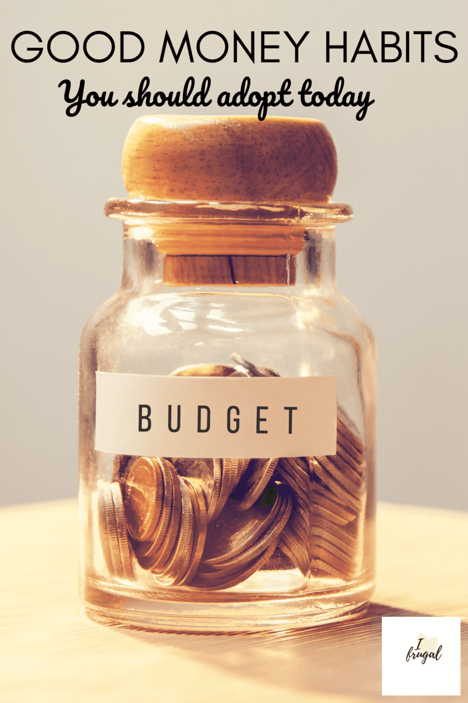 Good Money Habits You Should Adopt Today (1)
