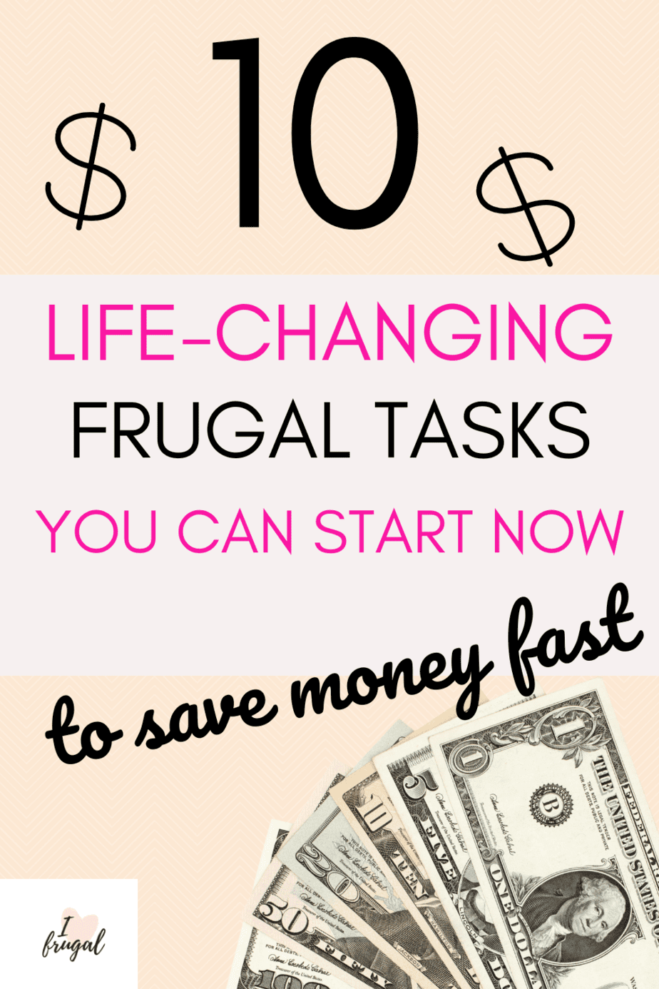 10 Frugal Tasks You Can Do Today To Save Fast