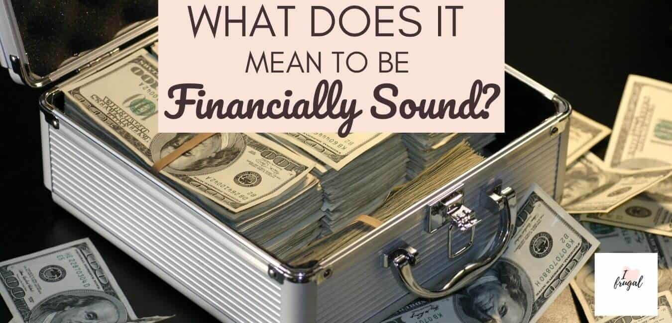 What does it mean to be financially sound?